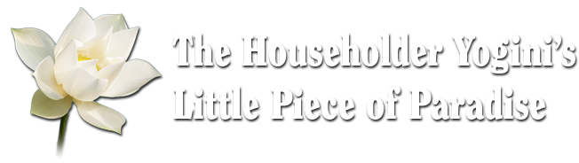 The Householder Yogini's Little Piece of Paradise header image