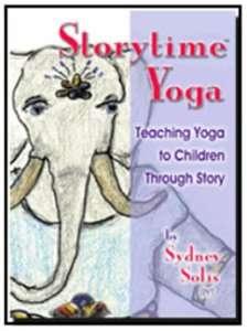 Storytime Yoga for Kids: Teaching Yoga to Children Through Story