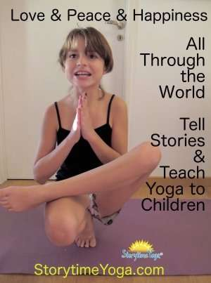 Storytime Yoga for Kids: Love, Peace, Happiness