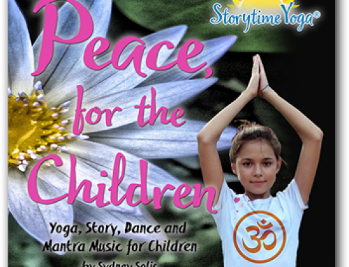 Storytime Yoga® Kids Yoga, Story, Dance and Mantra Music Now Available! Peace, for the Children