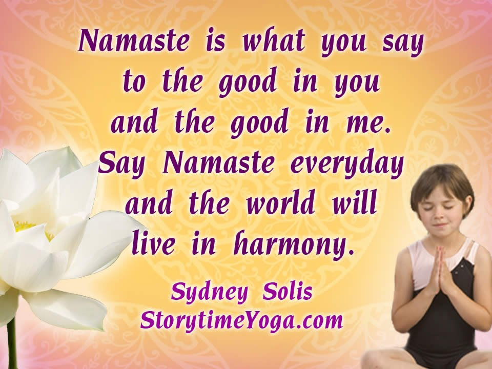 Teaching Kids Namaste With A Song For Your Kids Yoga Class Storytime Yoga