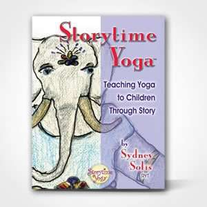 Storytime Yoga for Kids Book by Sydney Solis