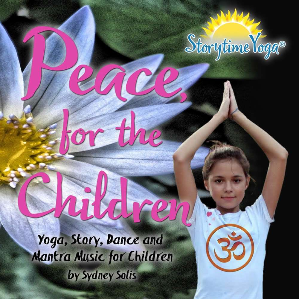 Peace, for the Children Kids yoga story music Storytime Yoga